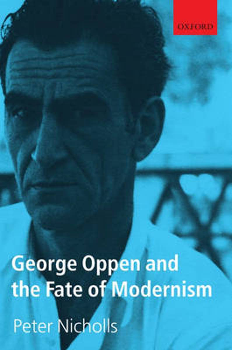 George Oppen and the Fate of Modernism