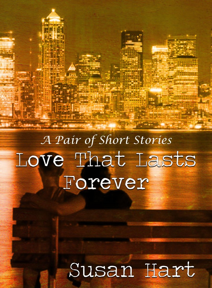 Love That Lasts Forever: A Pair of Short Stories