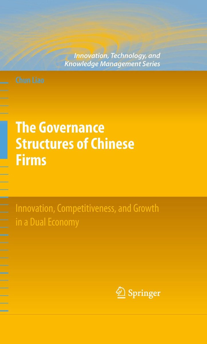 The Governance Structures of Chinese Firms