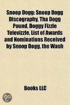 Snoop Dogg: Snoop Dogg Discography, Tha Dogg Pound, Doggy Fizzle Televizzle, List Of Awards And Nominations Received By Snoop Dogg, Lbc Crew