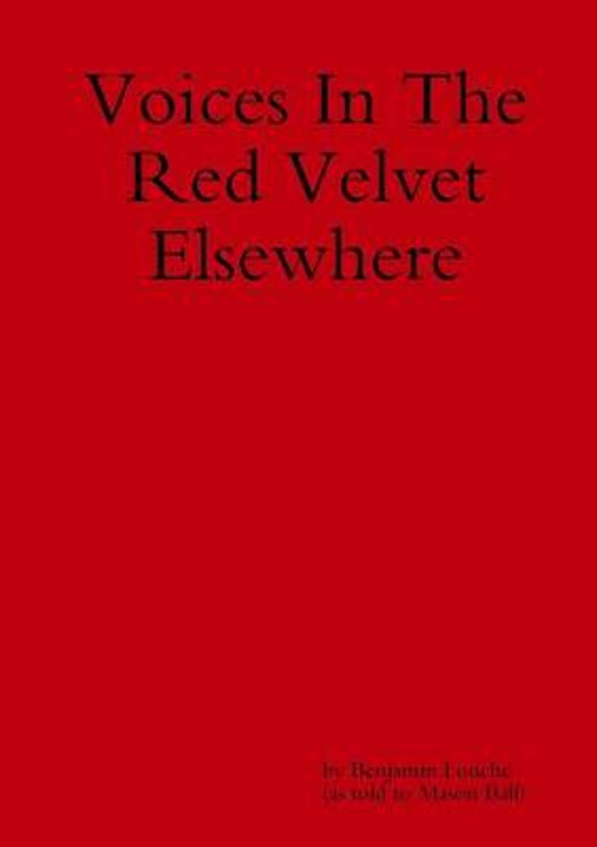 Voices in the Red Velvet Elsewhere
