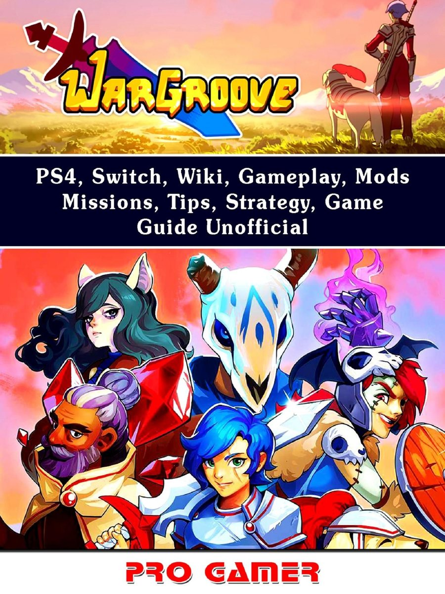 Wargroove, PS4, Switch, Wiki, Gameplay, Mods, Missions, Tips, Strategy, Game Guide Unofficial