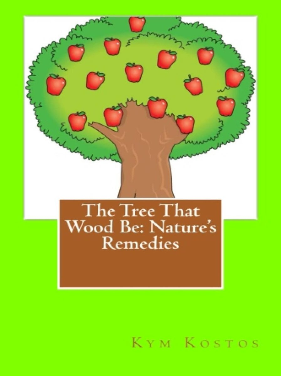 The Tree That Wood Be: Nature's Remedies