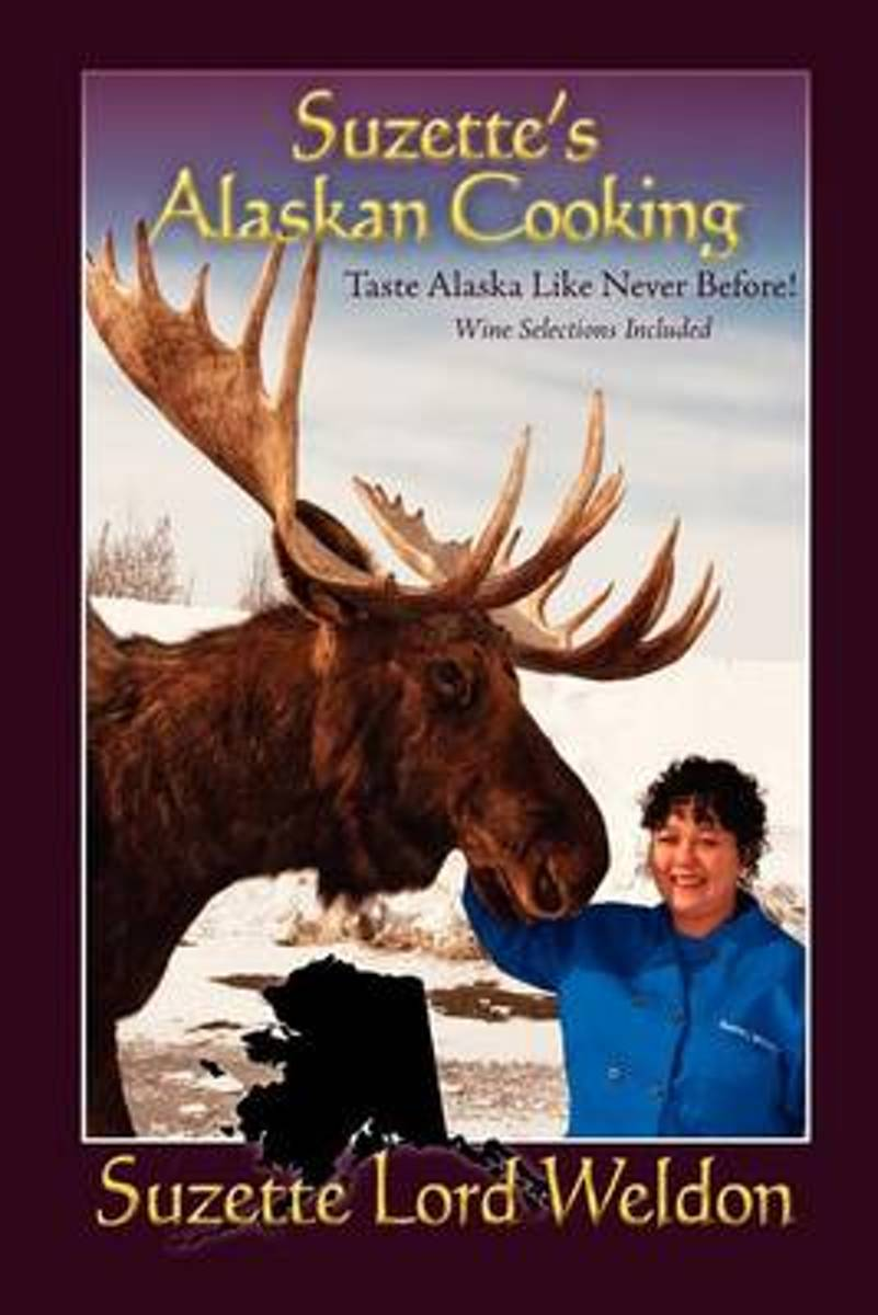 Suzette's Alaskan Cooking