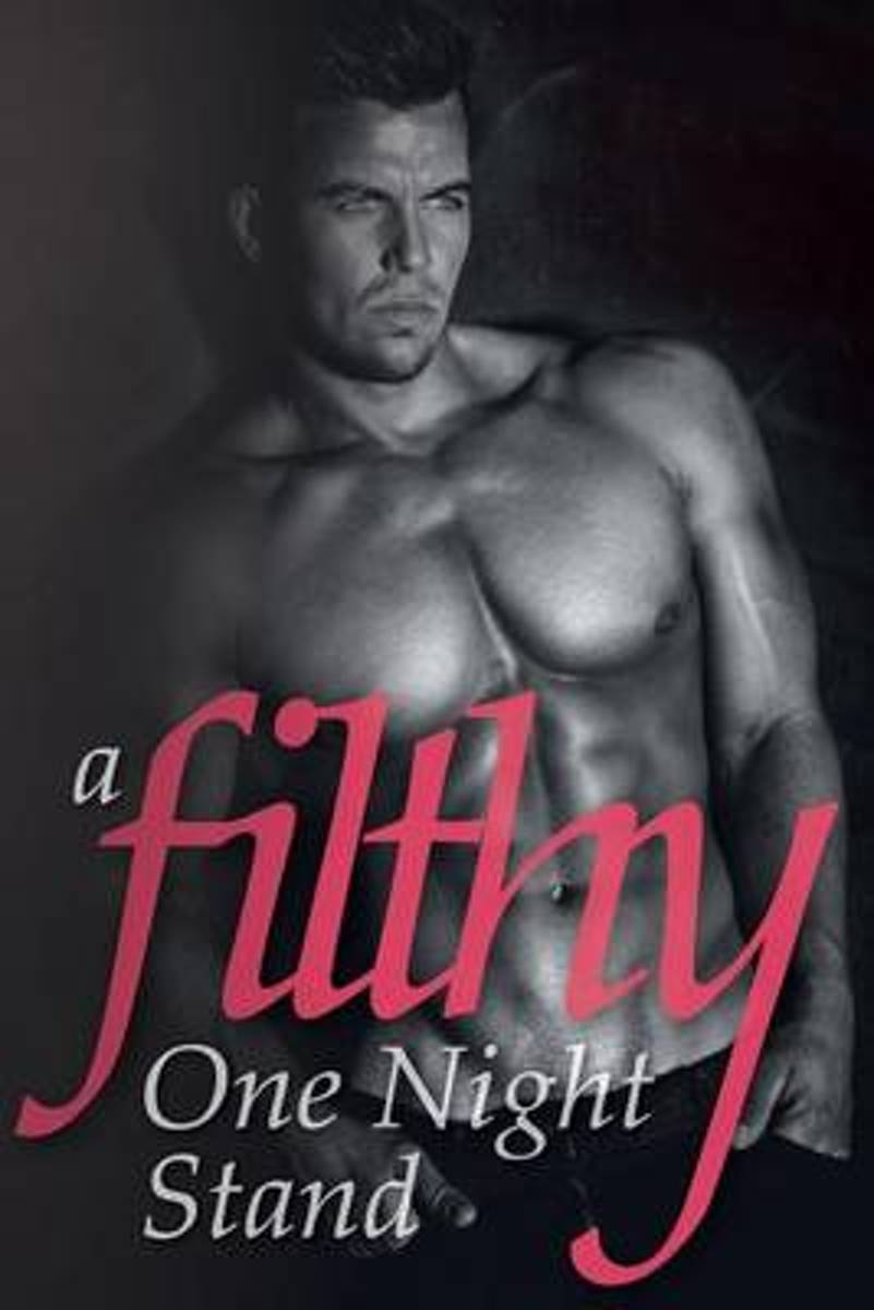 A Filthy One Night Stand