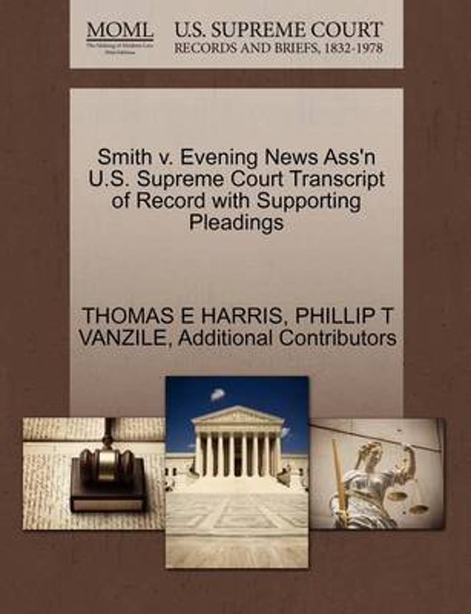 Smith V. Evening News Ass'n U.S. Supreme Court Transcript of Record with Supporting Pleadings