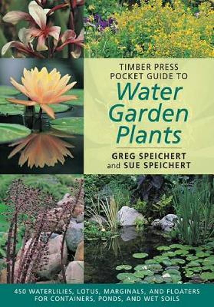 Timber Press Pocket Guide to Water Plants