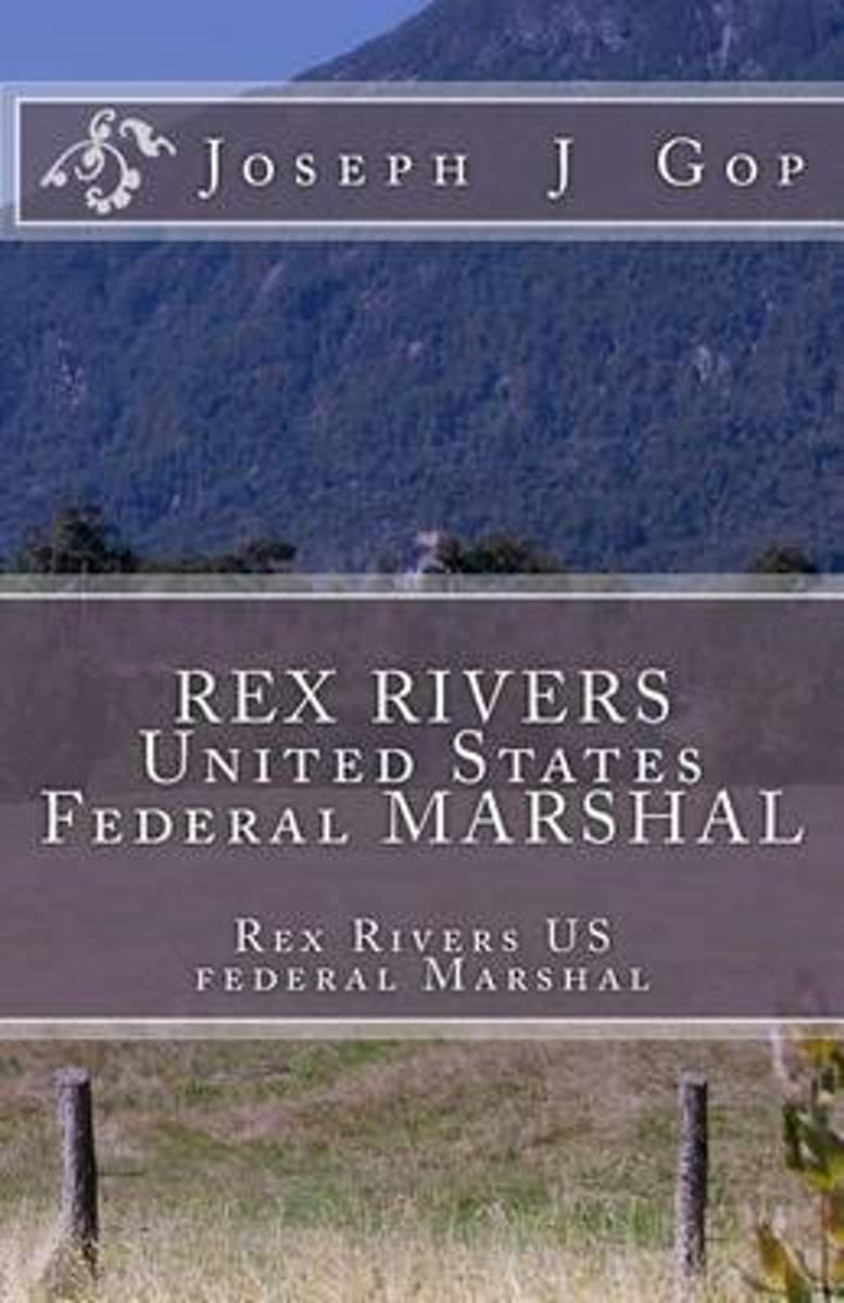 Rex Rivers United States Federal Marshal