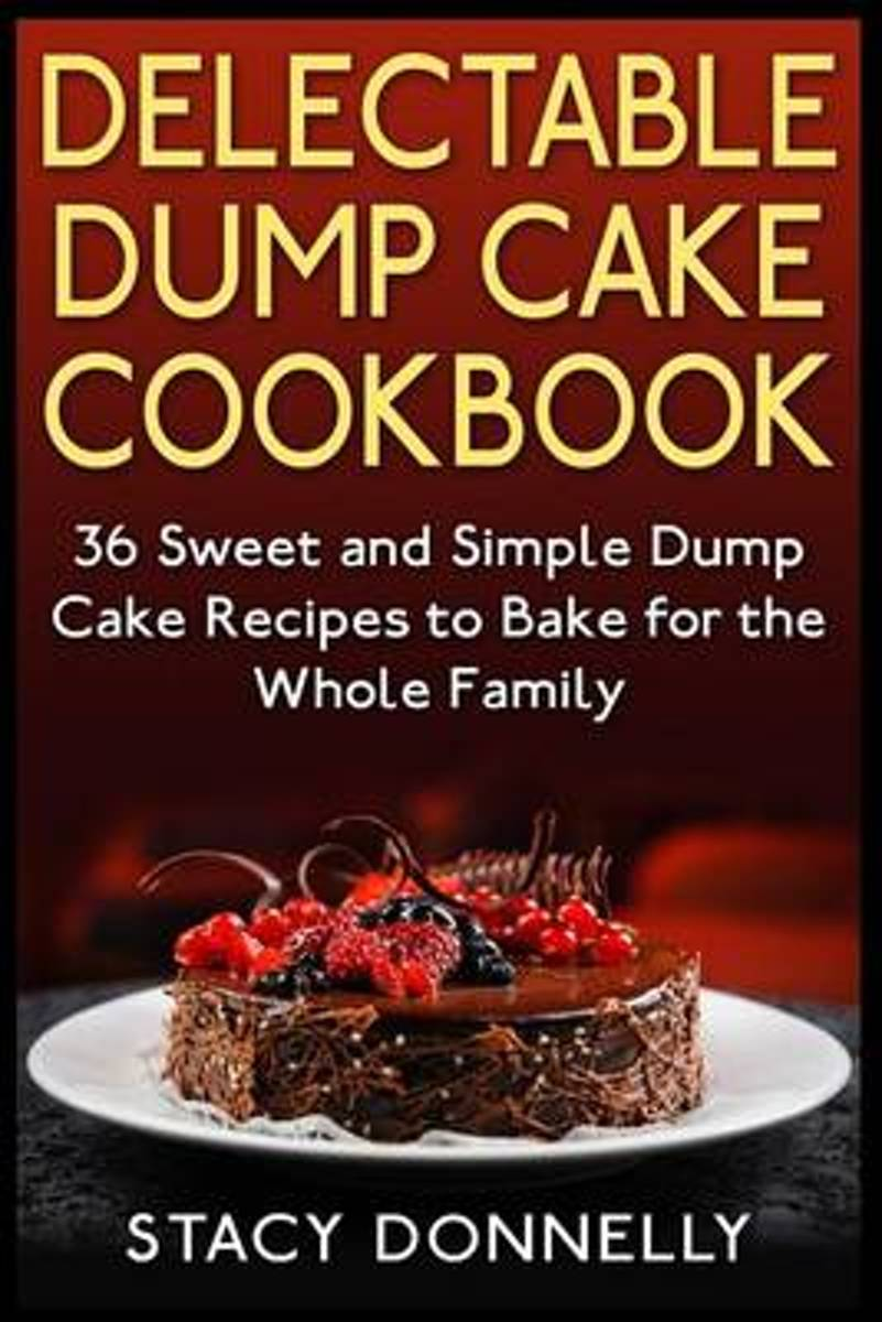 Delectable Dump Cake Cookbook image