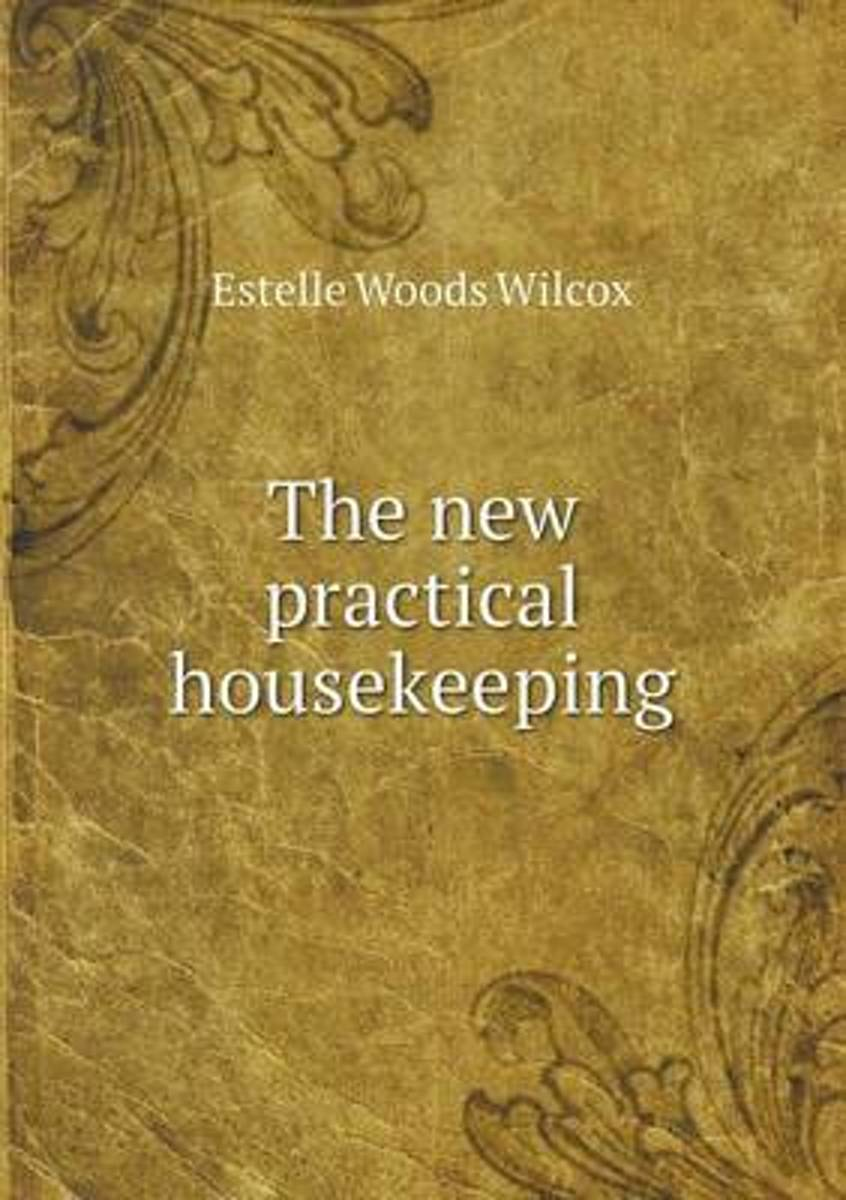The New Practical Housekeeping
