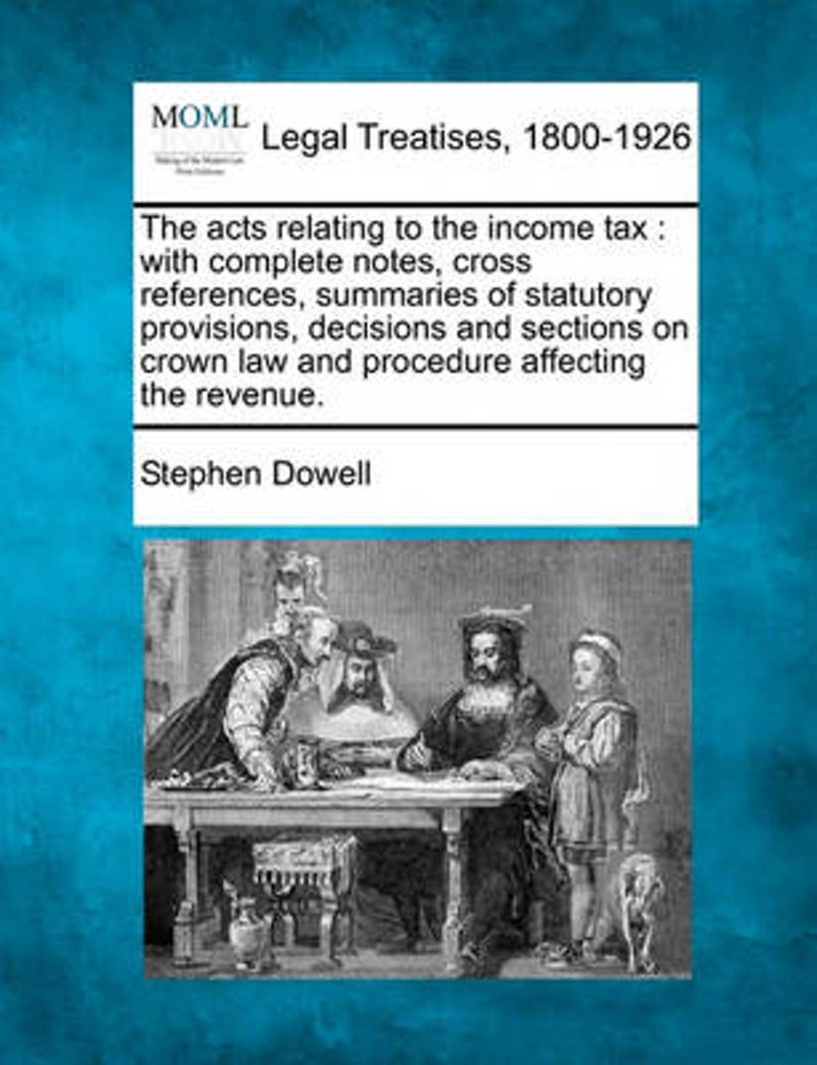 The Acts Relating to the Income Tax