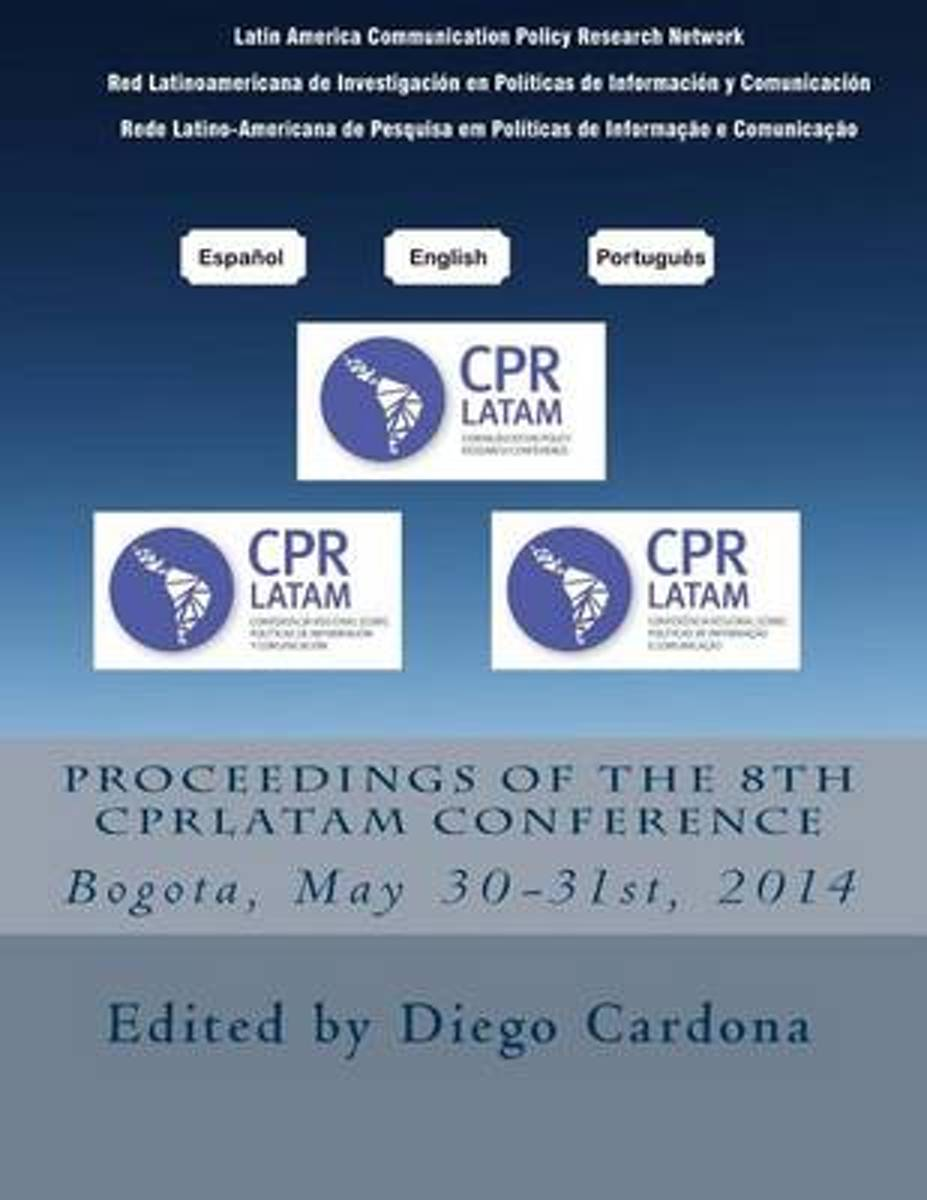 Proceedings of the 8th Cprlatam Conference