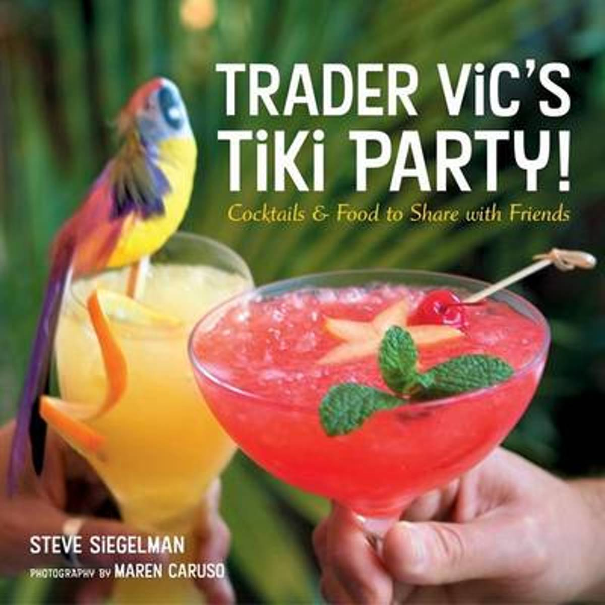 Trader Vic's Cocktail And Party Food