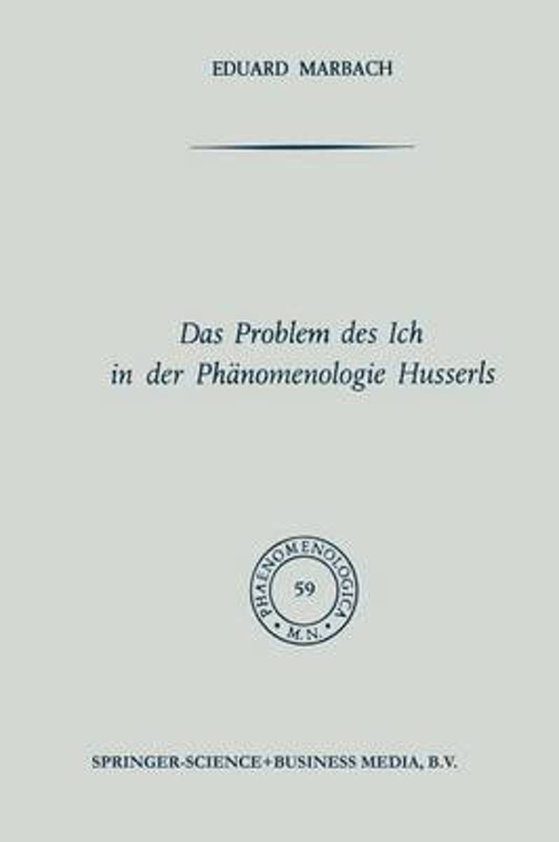 Das Problem Des Ich in Der Phanomenologie Husserls