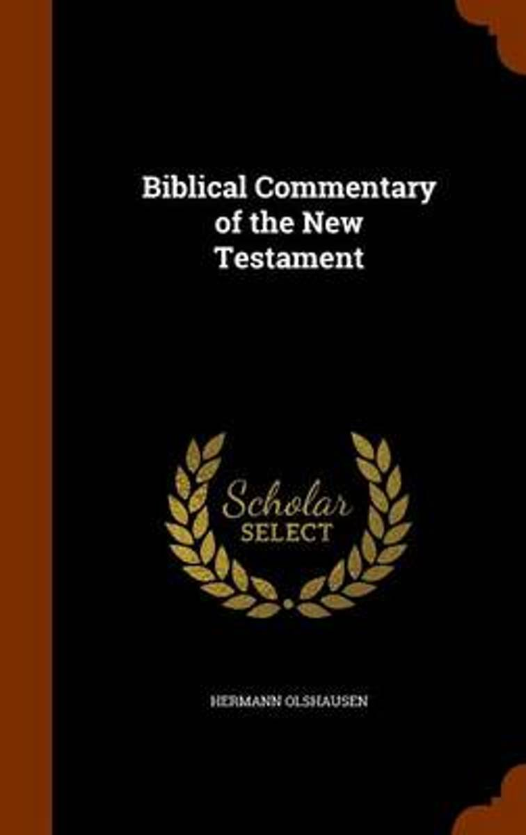 Biblical Commentary of the New Testament