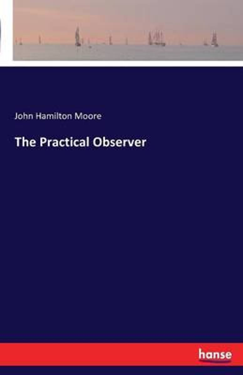 The Practical Observer