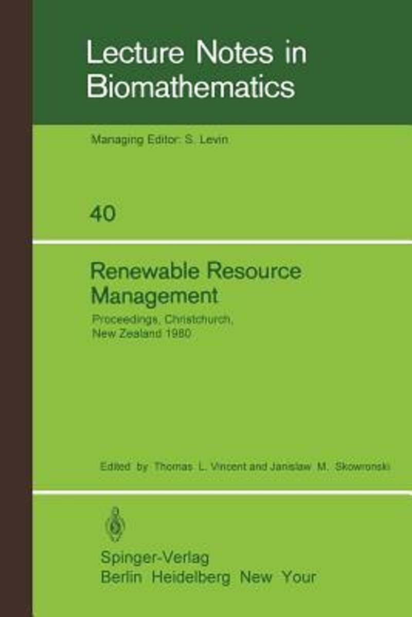 Renewable Resource Management