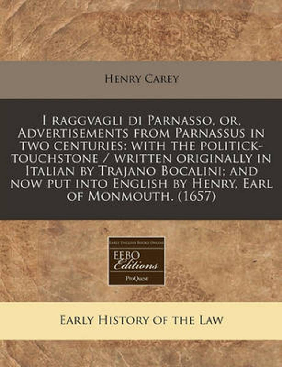 I Raggvagli Di Parnasso, Or, Advertisements from Parnassus in Two Centuries