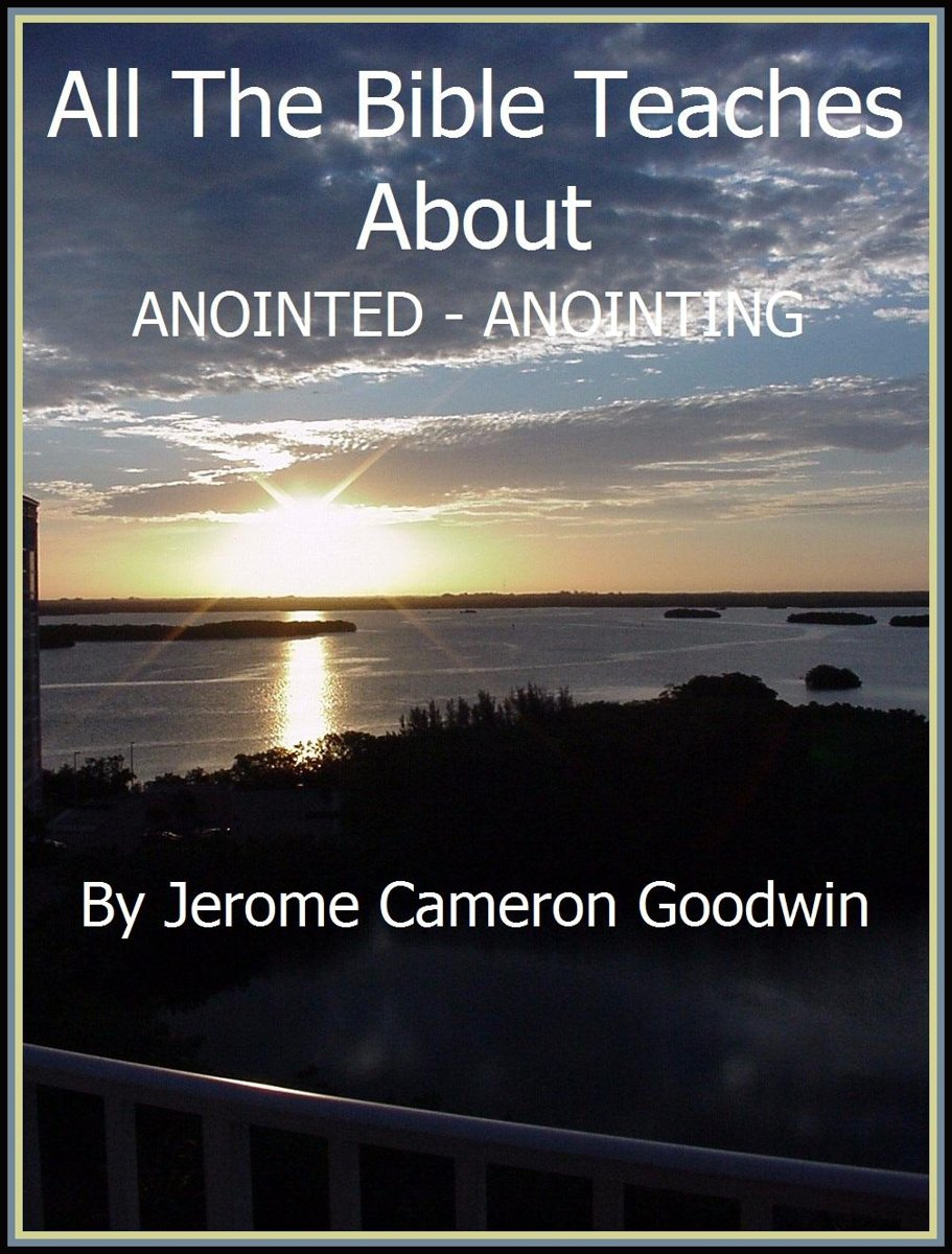 ANOINTED - ANOINTING