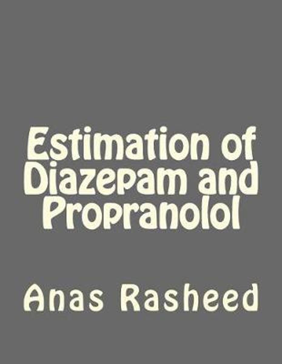 Estimation of Diazepam and Propranolol