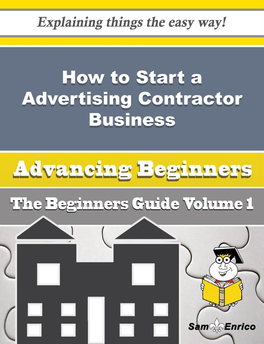 How to Start a Advertising Contractor Business (Beginners Guide)
