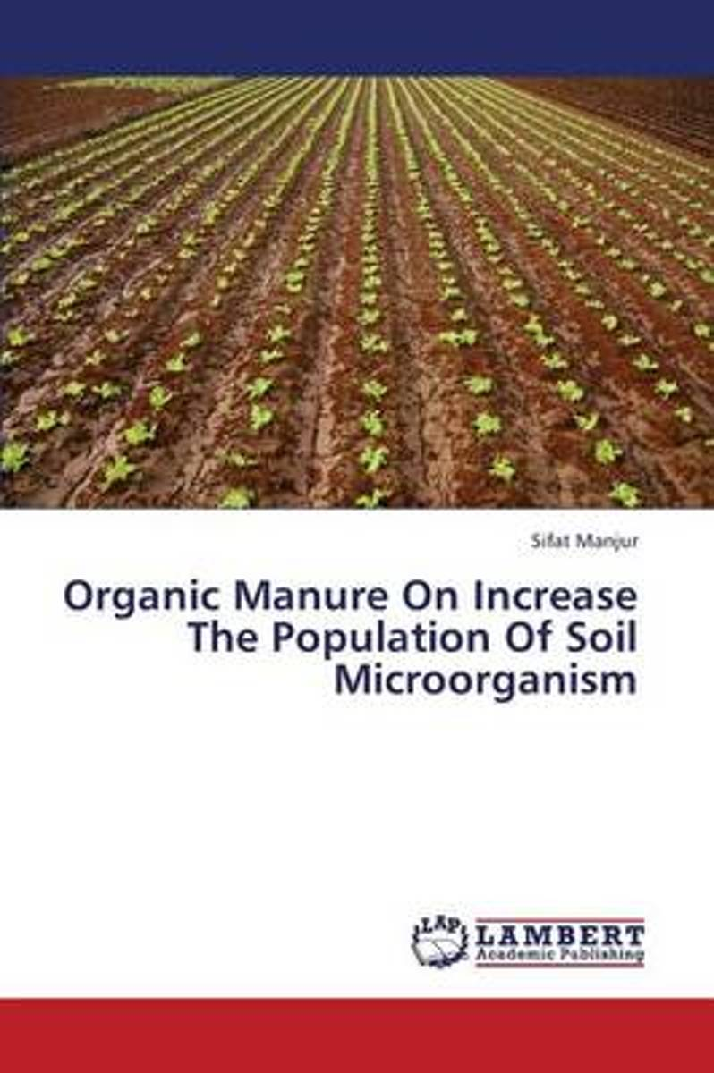 Organic Manure on Increase the Population of Soil Microorganism