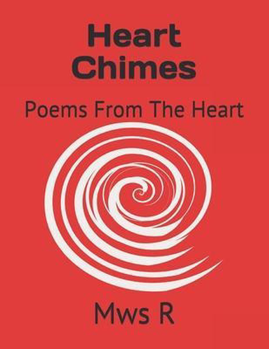 Heart Chimes: Poems From The Heart