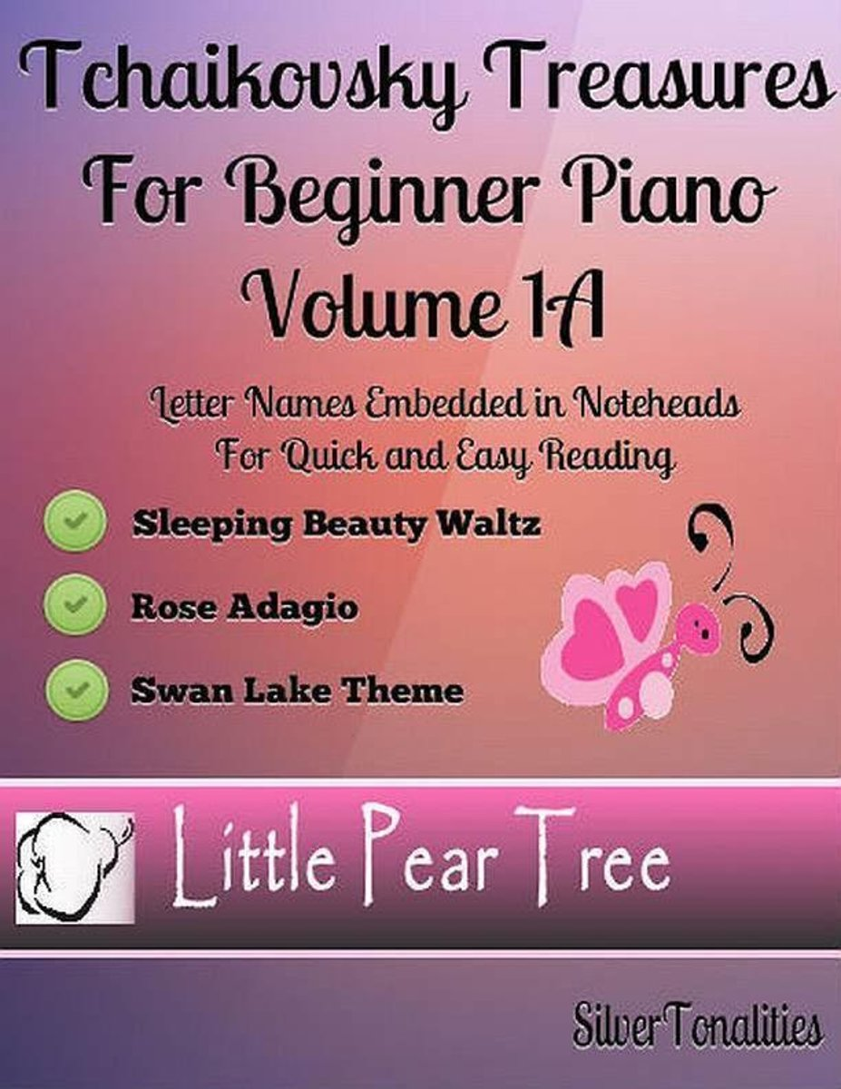 Tchaikovsky Treasures for Beginner Piano - Volume 1 A