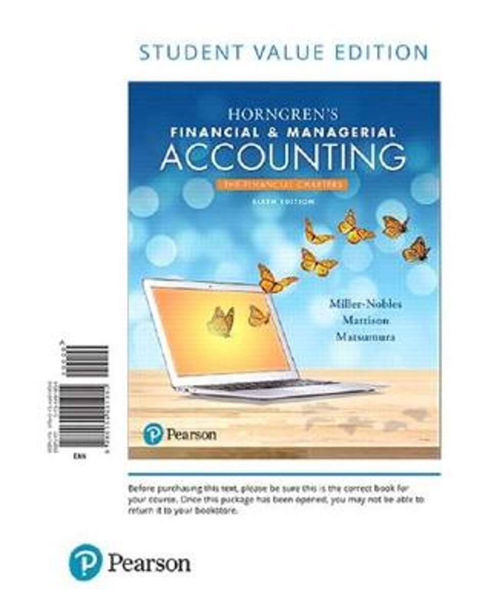 Horngren's Financial & Managerial Accounting, the Financial Chapters, Student Value Edition Plus Myaccountinglab with Pearson Etext -- Access Card Package