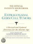 The Official Patient's Sourcebook on Extragonadal Germ Cell Tumors