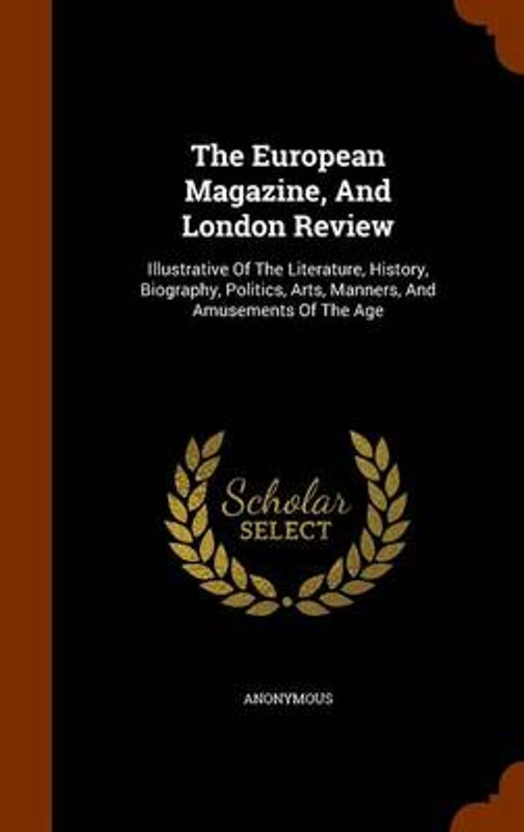 The European Magazine, and London Review