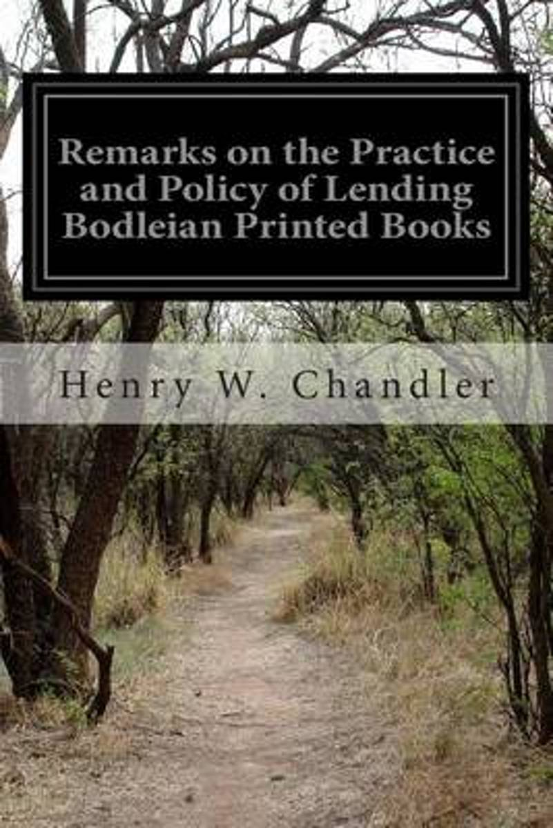 Remarks on the Practice and Policy of Lending Bodleian Printed Books