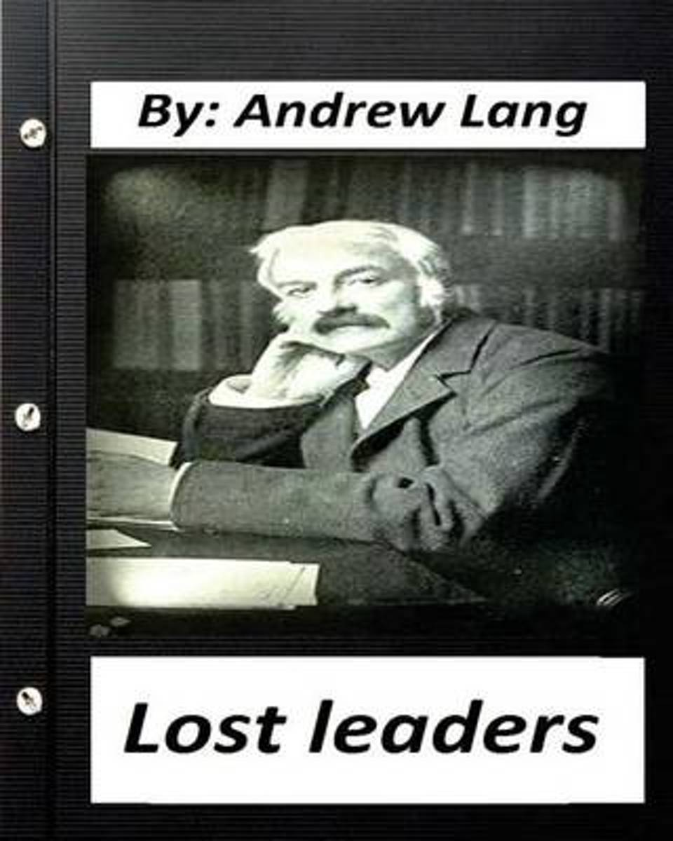 Lost Leaders (1889) by Andrew Lang
