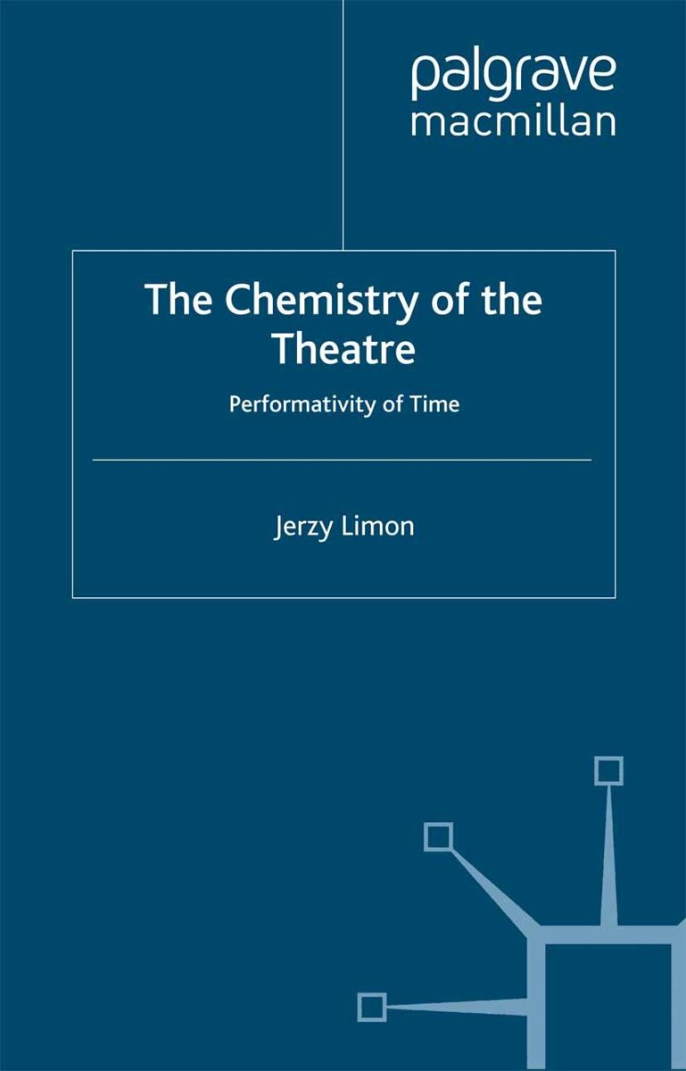 The Chemistry of the Theatre