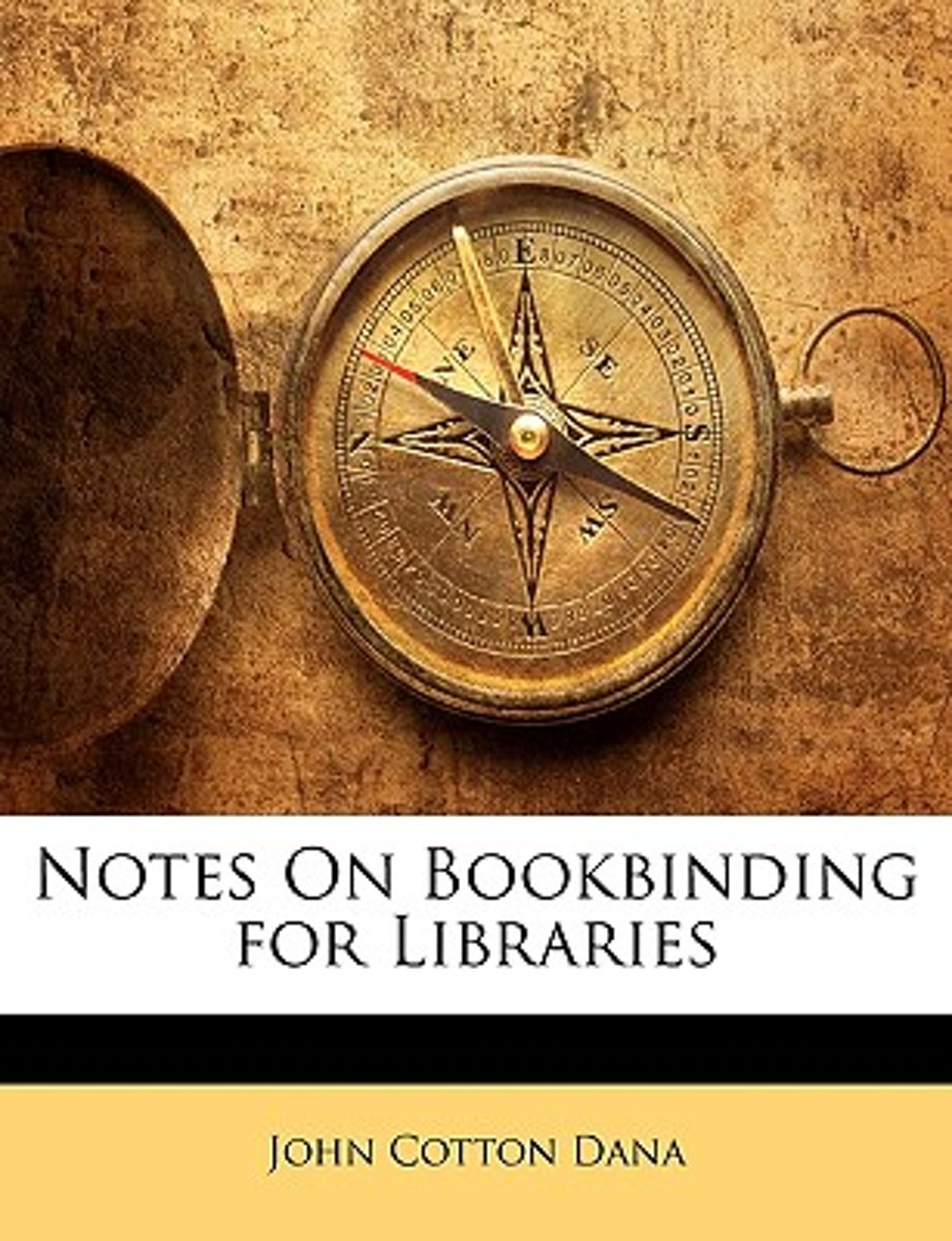 Notes on Bookbinding for Libraries
