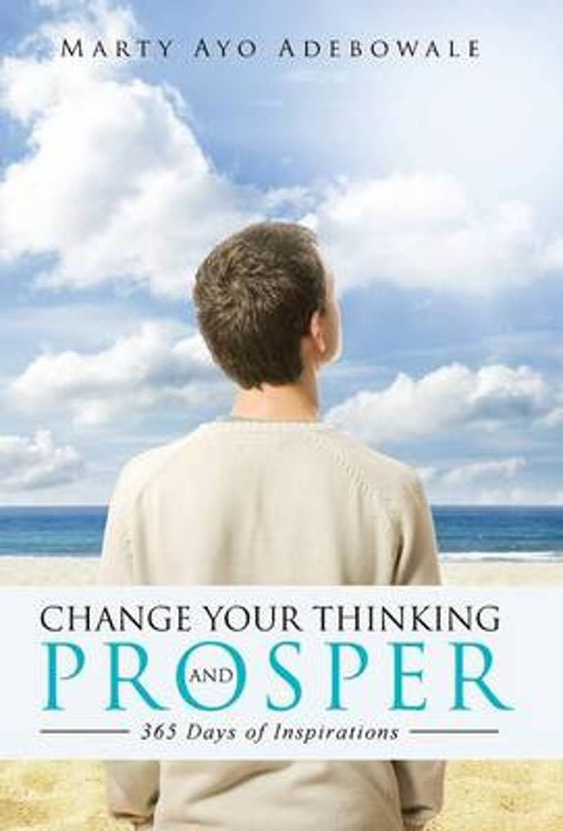 Change Your Thinking and Prosper