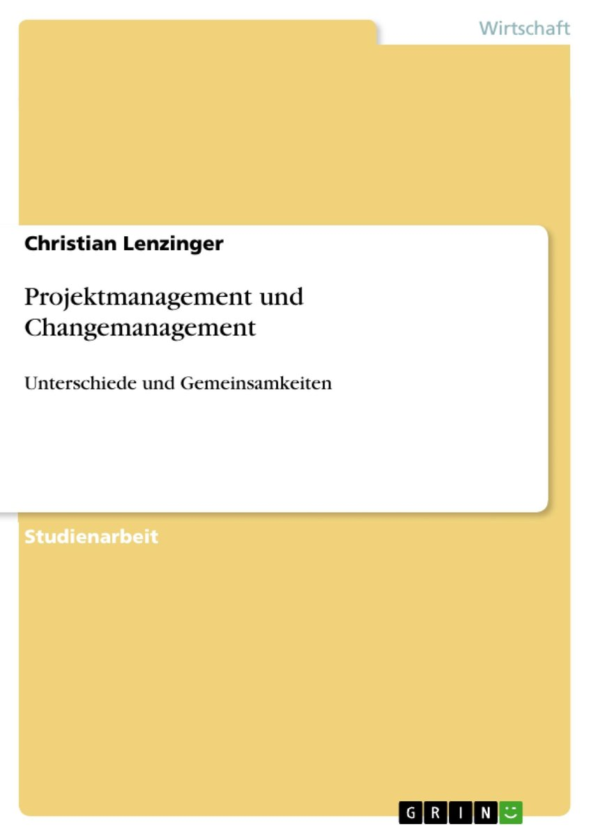 Projektmanagement und Changemanagement
