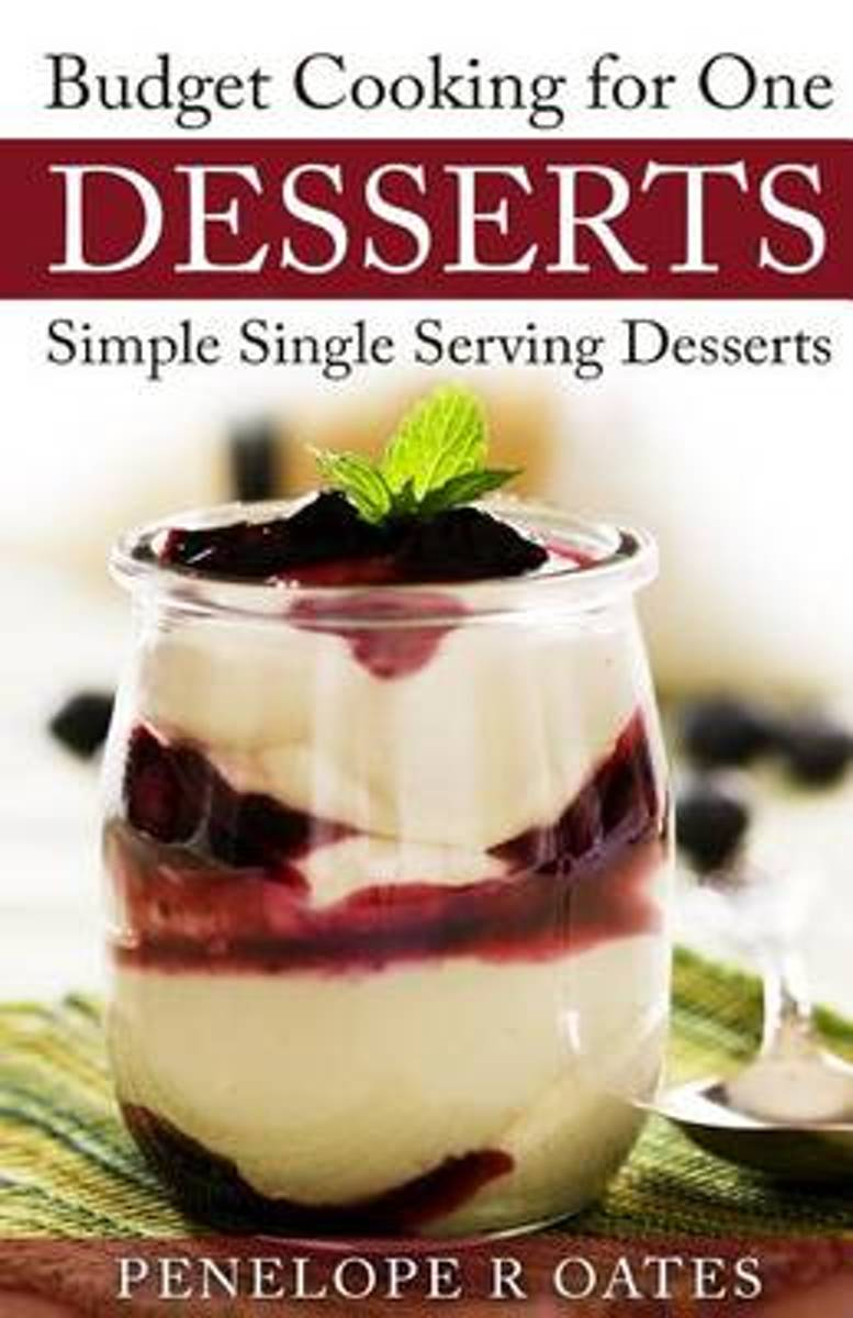 Budget Cooking for One Desserts