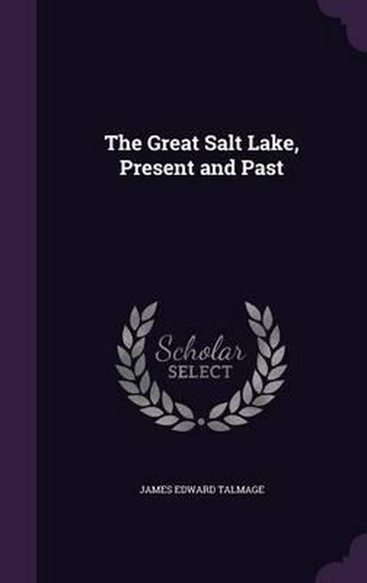 The Great Salt Lake, Present and Past