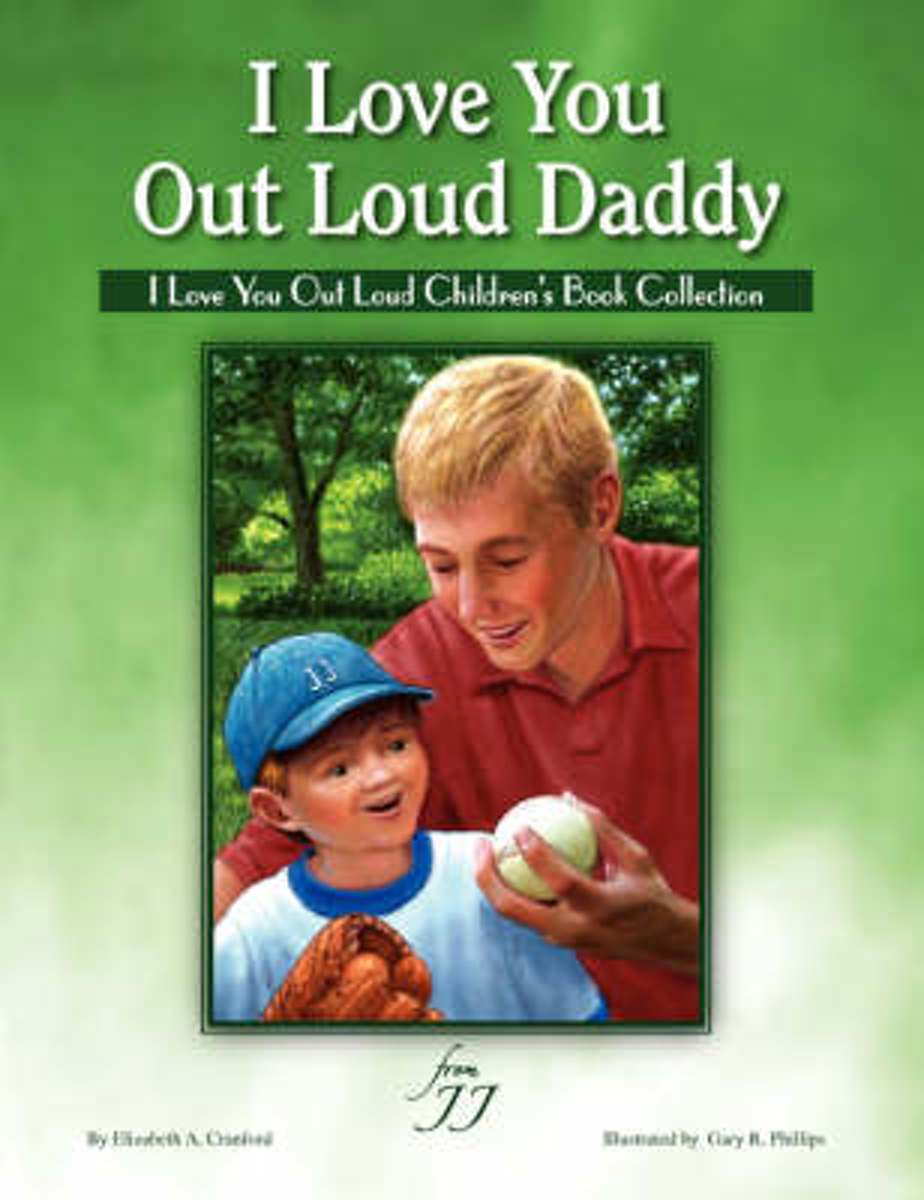 I Love You Out Loud Daddy