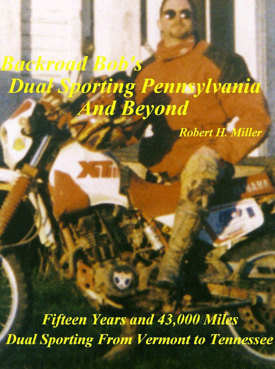 Motorcycle Dual Sporting (Vol. 1) Dual Sporting Pennsylvania and Beyond