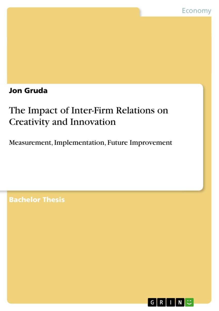 The Impact of Inter-Firm Relations on Creativity and Innovation
