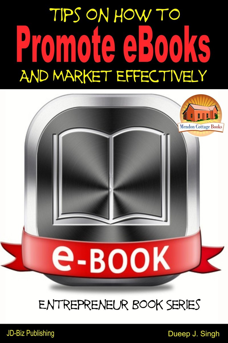 Tips on How to Promote eBooks And Market Effectively