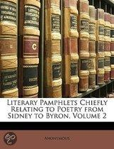 Literary Pamphlets Chiefly Relating to Poetry from Sidney to Byron, Volume 2