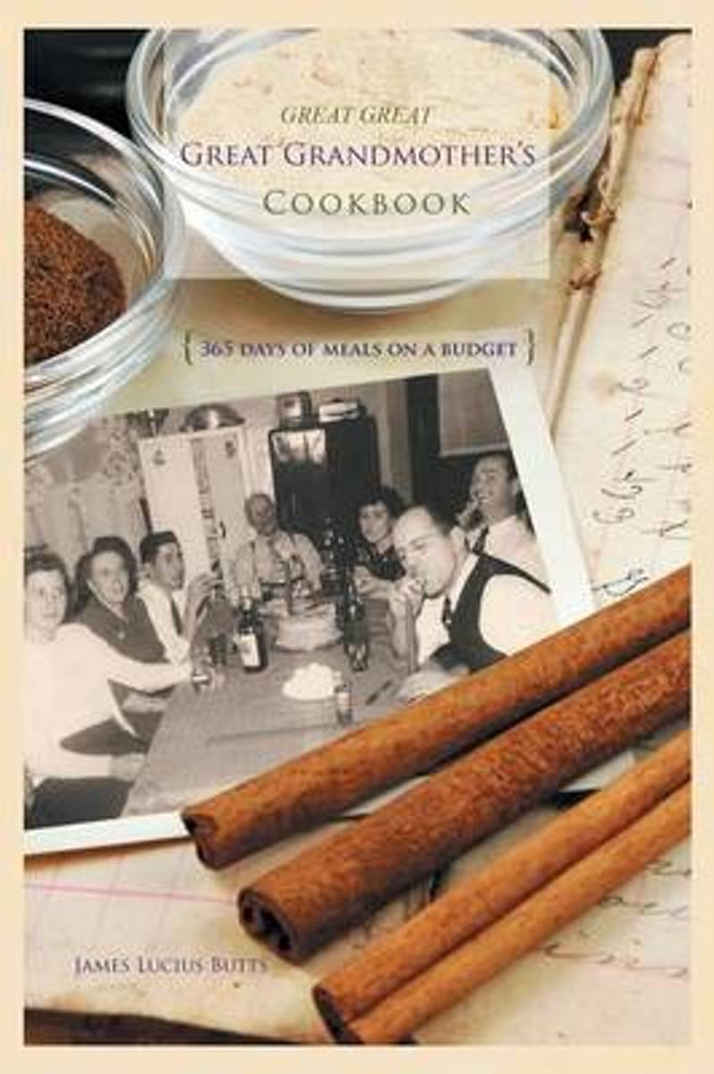 Great Great Great Grandmother's Cookbook