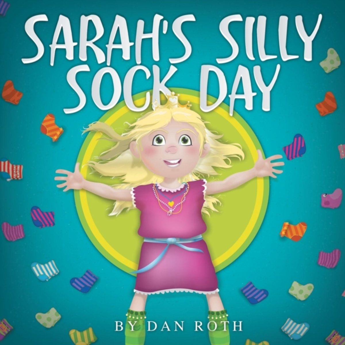 Sarah's Silly Sock Day