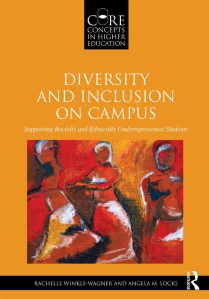 Diversity and Inclusion on Campus