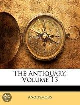 the Antiquary, Volume 13