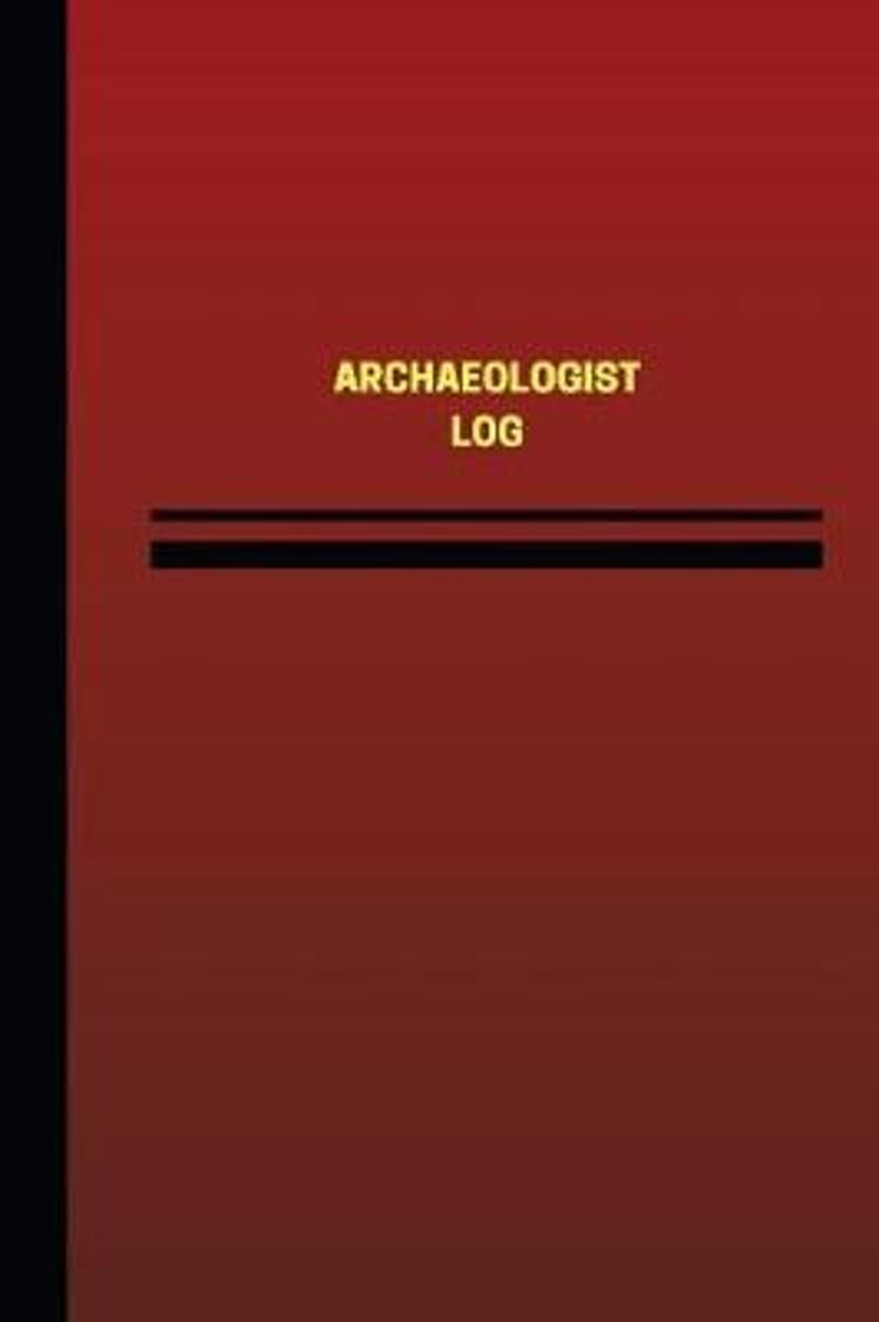 Archaeologist Log (Logbook, Journal - 124 Pages, 6 X 9 Inches)