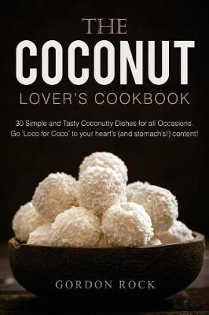The Coconut Lover's Cookbook